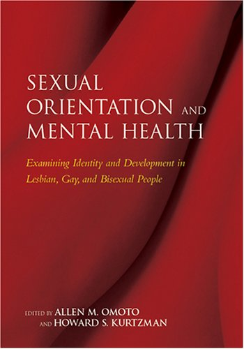 9781591472322: Sexual Orientation And Mental Health: Examining Identity And Development in Lesbian, Gay, And Bisexual People (Contemporary Perspectives On Lesbian, Gay, And Bisexual Psychology)