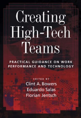 9781591472742: Creating High-tech Teams: Practical Guidance On Work Performance And Technology