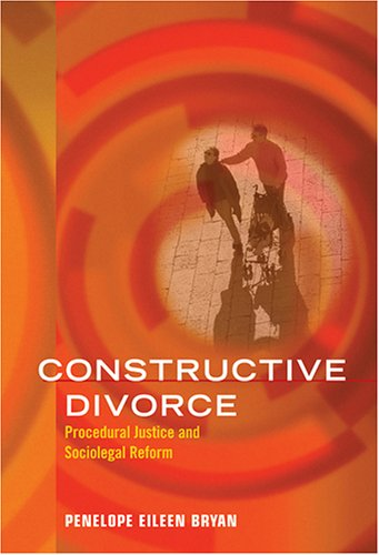 9781591472797: Constructive Divorce: Procedural Justice And Sociolegal Reform (LAW AND PUBLIC POLICY: PSYCHOLOGY AND THE SOCIAL SCIENCES)
