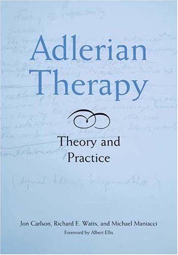 9781591472858: Adlerian Therapy: Theory And Practice