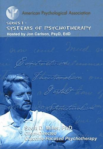 Client-Directed Outcome-Informed Psychotherapy: Scott D. Miller