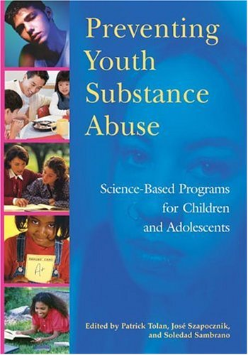 9781591473077: Preventing Youth Substance Abuse: Science-based Programs for Children And Adolescents