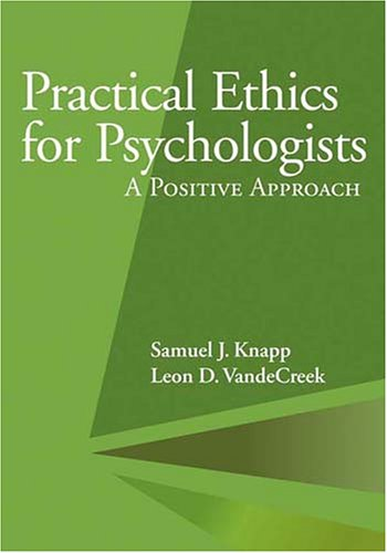 9781591473268: Practical Ethics for Psychologists: A Positive Approach