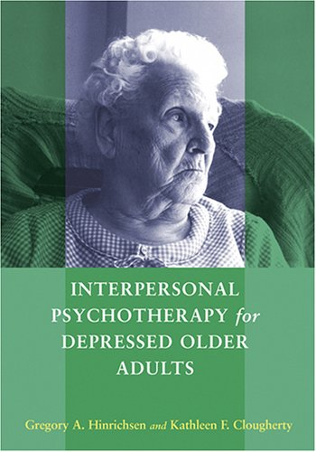 9781591473619: Interpersonal Psychotherapy for Depressed Older Adults