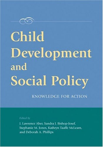 9781591474258: Child Development And Social Policy: Knowledge for Action (Decade of Behavior)