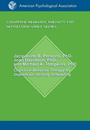 Activity Scheduling: Jacqueline B. Persons, Joan Davidson, Michael A. Tompkins