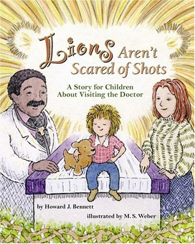 9781591474739: Lions Aren't Scared of Shots: A Story for Children About Visiting the Doctor