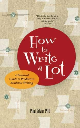 9781591477433: How to Write a Lot: A Practical Guide to Productive Academic Writing (LifeTools: Books for the General Public)