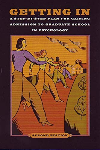 Getting In : A Step-by-Step Plan for: American Psychological Association
