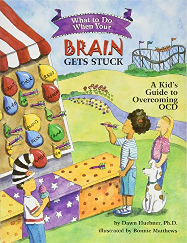 9781591478058: What to Do When Your Brain Gets Stuck: A Kid's Guide to Overcoming OCD (What-to-Do Guides for Kids)