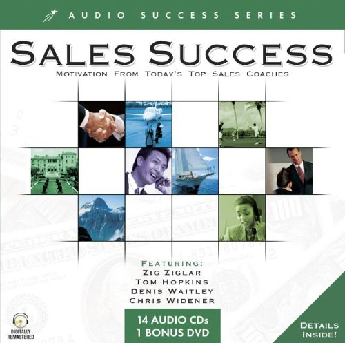 9781591506164: Sales Success: Motivation From Today's Top Sales Coaches (Audio Success Series)