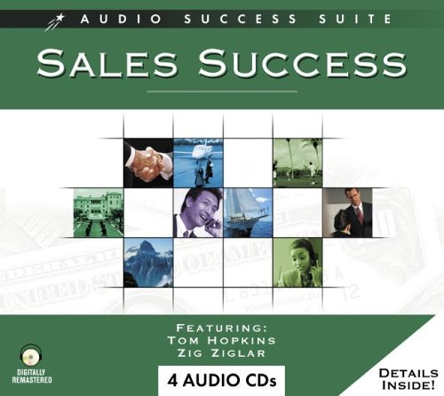 Sales Success - The Techniques of Effective Sales, from Connecting to Closing! (Audio Success Suite...
