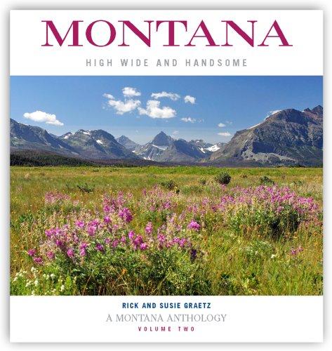 Montana: High, Wide, and Handsome, Volume 2: Rick Graetz; Susie