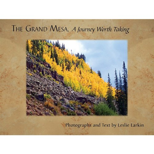 9781591520764: The Grand Mesa: A Journey Worth Taking