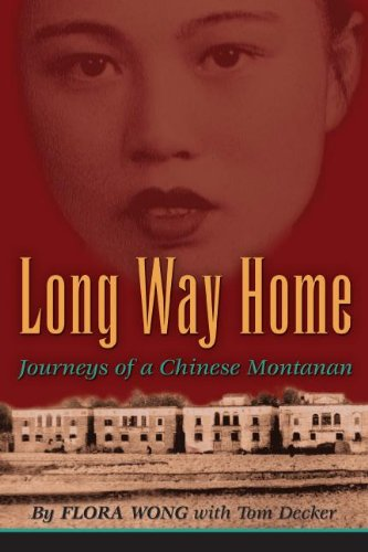 Long Way Home: Journeys of a Chinese: Flora Wong; Tom