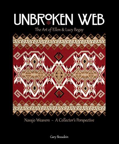 9781591521310: Unbroken Web: The Art of Ellen & Lucy Begay