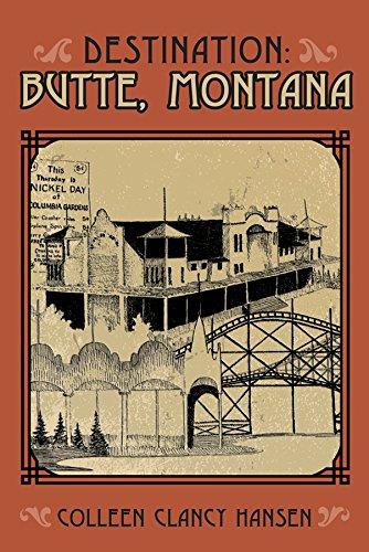 9781591521419: Destination: Butte, Montana