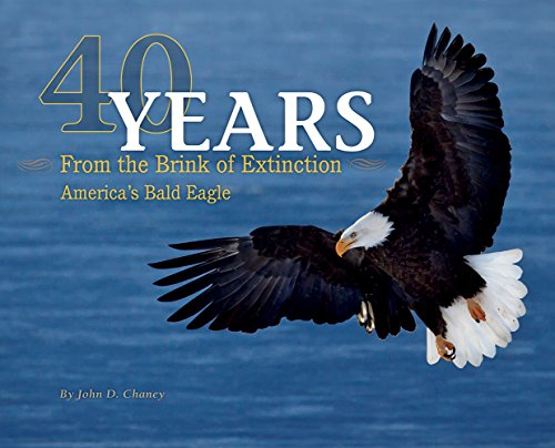 40 Years from the Brink of Extinction (Hardcover): John D. Chaney