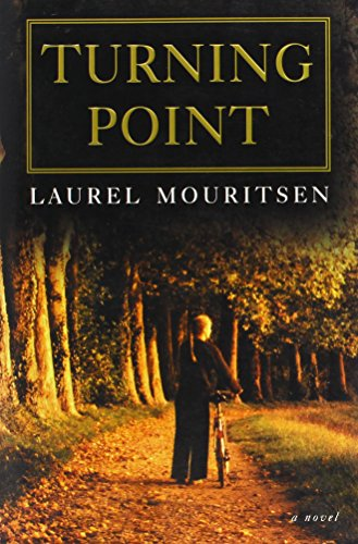 9781591560159: The Turning Point: A Novel