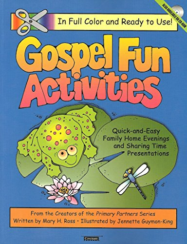 Gospel Fun Activities: Quick-And-Easy Family Home Evenings: Mary H. Ross,