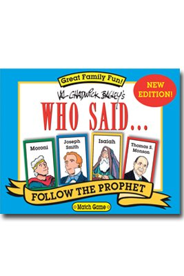 Who Said ... Match Game: Follow the Prophet (1591560586) by Bagley, Val Chadwick