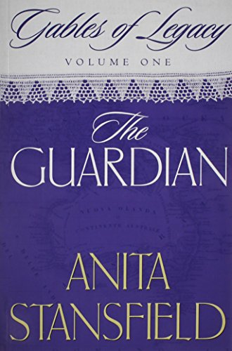 9781591560593: The Guardian (Gables of Legacy, Vol. 1)