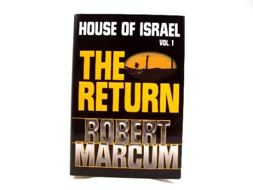 9781591560678: The Return (House of Israel)