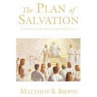 9781591560883: The Plan of Salvation: Doctrinal Notes and Commentary