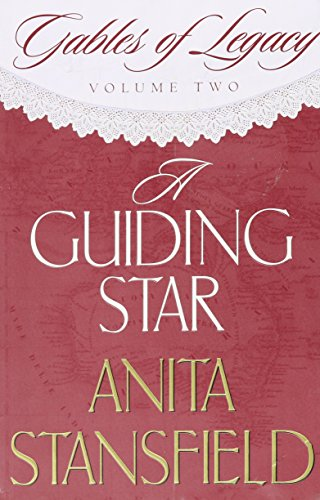9781591561118: A Guiding Star (Gables of Legacy Volume Two)
