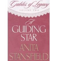 9781591561125: A Guiding Star (Gables of Legacy)