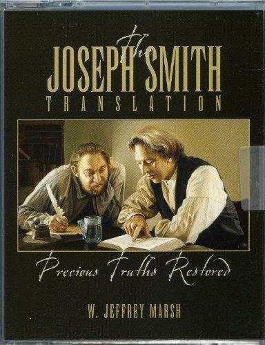 9781591561323: The Joseph Smith Translation: Precious Truths Restored