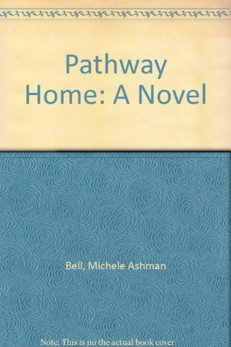 9781591561873: Pathway Home: A Novel