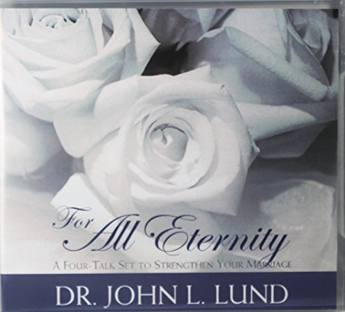 9781591562450: For All Eternity: A Four-Talk Set to Strengthen Your Marriage
