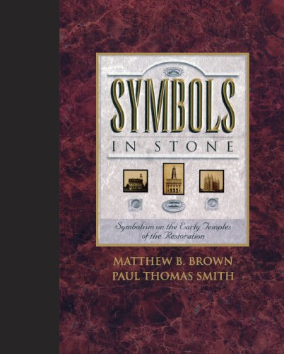 9781591562504: Symbols in Stone: Symbolism on the Early Temples of the Restoration