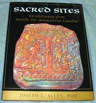 9781591562726: Sacred Sites: Searching for Book of Mormon Lands