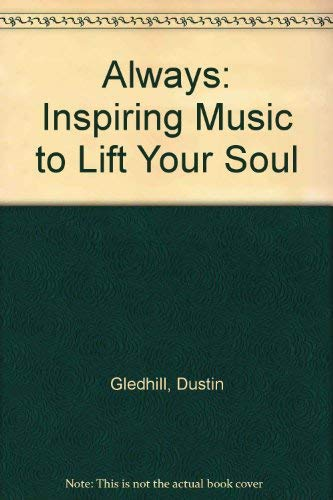 9781591563280: Always: Inspiring Music to Lift Your Soul