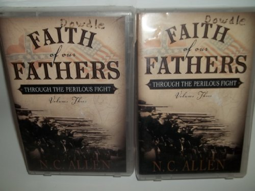 9781591563365: Faith of Our Fathers: Through the Perilous Fight