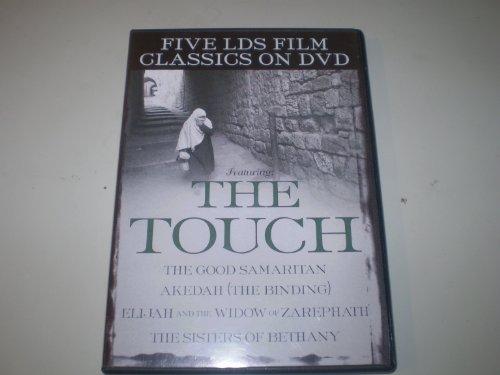 9781591563600: The Touch - 5 LDS Film Classics - Good Samaritan, Akedah, Elijan and the Widow of Zarephath, Sisters of Bethany