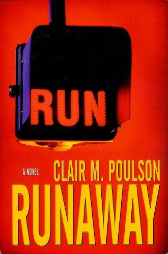 Runaway: Poulson, Clair M