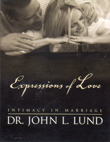 9781591564652: Expressions of Love: Intimacy in Marriage