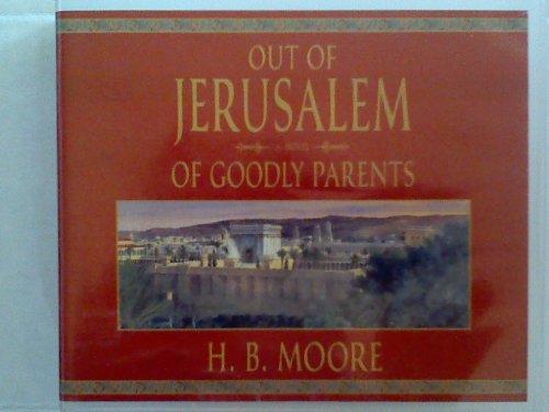 9781591565505: Out of Jerusalem - Of Goodly Parents - 6 Cd Set