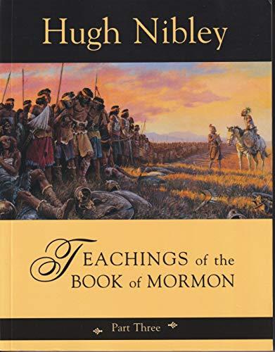 Teachings of the Book of Mormon: Semester 3: Hugh Nibley