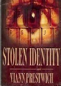 Stolen Identity: Viann Prestwich