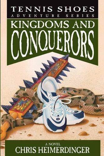 Tennis Shoes Adventure Series, Vol. 10: Kingdoms and Conquerors
