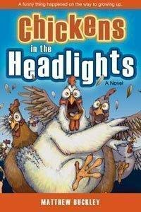 9781591568520: Chickens in the Headlights