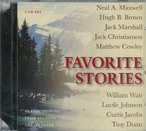 FAVORITE STORIES; CLASSIC STORIES FROM BELOVED LDS