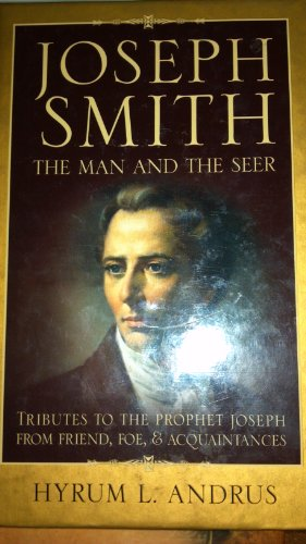 9781591569503: Joseph Smith the Man and the Seer