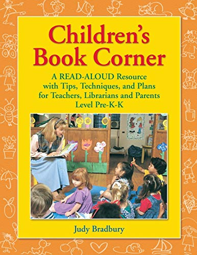 9781591580485: Children's Book Corner: A Read-Aloud Resource with Tips, Techniques, and Plans for Teachers, Librarians and Parents^LLevel Pre-K-K