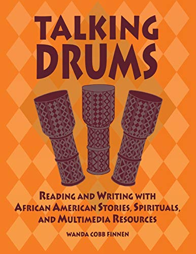 9781591580577: Talking Drums: Reading and Writing with African American Stories, Spirituals, and Multimedia Resources
