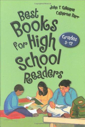 Best Books for High School Readers: Grades: Gillespie, John E.,